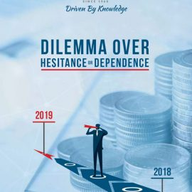 DILEMMA OVER HESITANCE OR DEPENDENCE